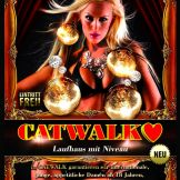 Catwalk Laufhaus