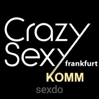 Crazy Sexy Frankfurt