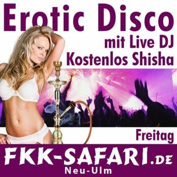 Erotic Disco mit Live DJ + kostenlos Shisha